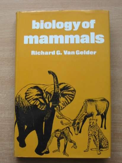 Photo of BIOLOGY OF MAMMALS written by Van Gelder, Richard G. published by George Allen & Unwin Ltd. (STOCK CODE: 581835)  for sale by Stella & Rose's Books