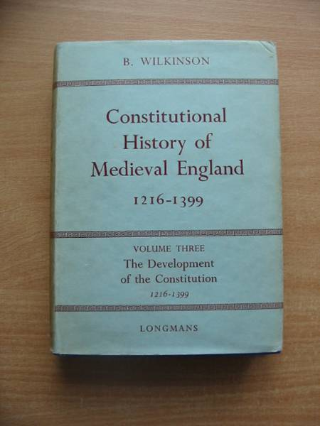 Photo of CONSTITUTIONAL HISTORY OF MEDIEVAL ENGLAND 1216-1399 VOL III written by Wilkinson, Bertie published by Longmans, Green & Co. (STOCK CODE: 581986)  for sale by Stella & Rose's Books