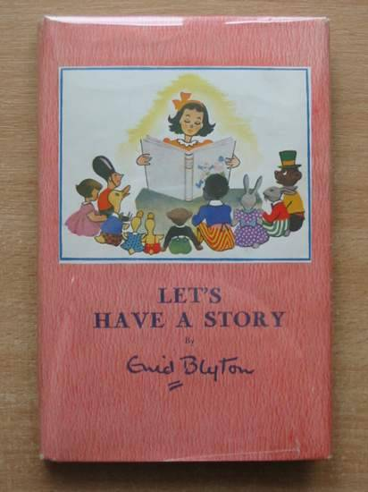 Photo of LET'S HAVE A STORY written by Blyton, Enid illustrated by Bowe, George published by Pitkin (STOCK CODE: 582061)  for sale by Stella & Rose's Books