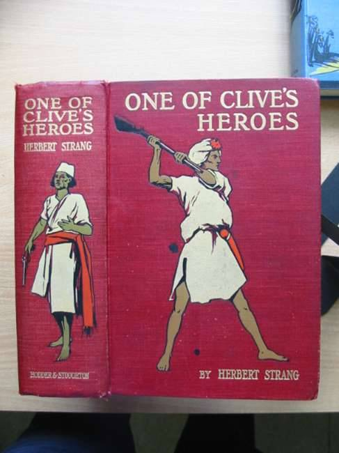 Photo of ONE OF CLIVE'S HEROES written by Strang, Herbert illustrated by Rainey, William published by Hodder & Stoughton (STOCK CODE: 582415)  for sale by Stella & Rose's Books