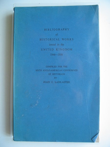 Photo of BIBLIOGRAPHY OF HISTORICAL WORKS ISSUED IN THE UNITED KINGDOM 1946-1956 written by Lancaster, Joan C. published by University Of London, Institute Of Historical Research (STOCK CODE: 582652)  for sale by Stella & Rose's Books