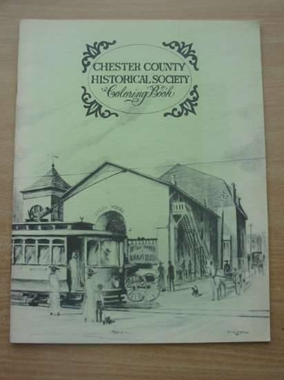 Photo of CHESTER COUNTY HISTORICAL SOCIETY COLORING BOOK published by Chester County Historical Society (STOCK CODE: 583422)  for sale by Stella & Rose's Books