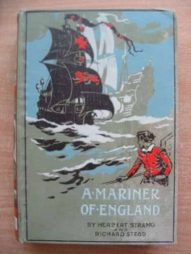Photo of A MARINER OF ENGLAND written by Strang, Herbert Stead, Richard published by Oxford University Press (STOCK CODE: 584029)  for sale by Stella & Rose's Books