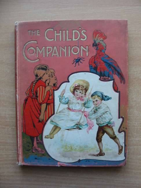 Photo of THE CHILD'S COMPANION (STOCK CODE: 584938)  for sale by Stella & Rose's Books