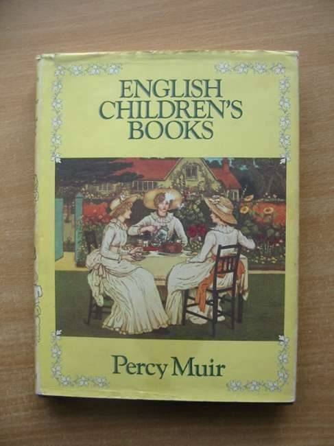 Photo of ENGLISH CHILDREN'S BOOKS written by Muir, Percy published by B.T. Batsford (STOCK CODE: 585293)  for sale by Stella & Rose's Books
