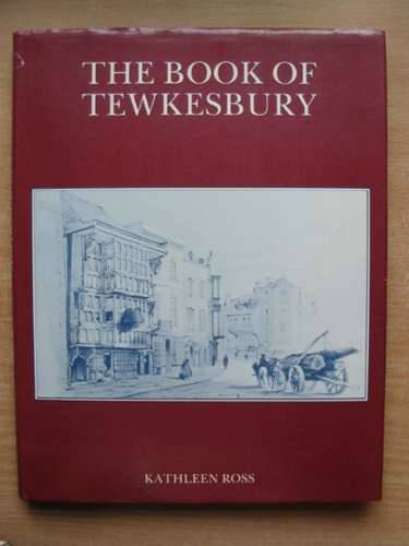 Photo of THE BOOK OF TEWKESBURY written by Ross, Kathleen published by Barracuda Books (STOCK CODE: 585656)  for sale by Stella & Rose's Books