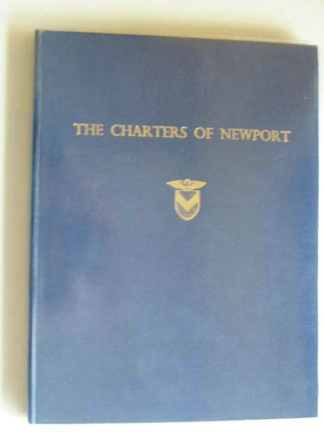 Photo of THE CHARTERS OF THE BOROUGH OF NEWPORT written by Rees, William published by Newport Public Libraries Committee (STOCK CODE: 586141)  for sale by Stella & Rose's Books