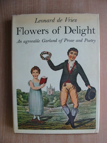 Photo of FLOWERS OF DELIGHT written by De Vries, Leonard published by Dennis Dobson (STOCK CODE: 586457)  for sale by Stella & Rose's Books