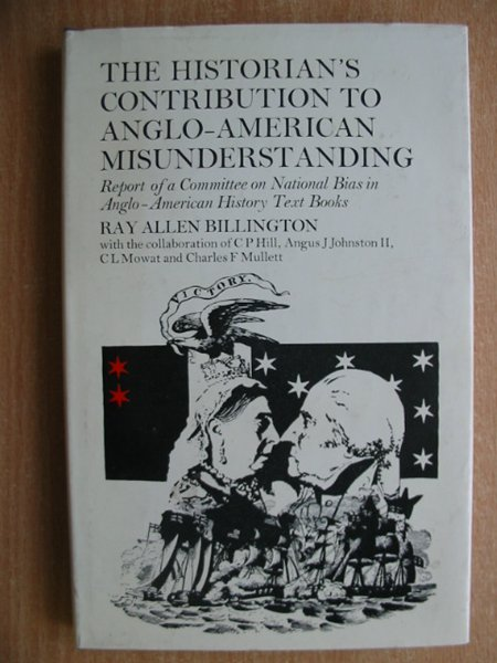 Photo of THE HISTORIAN'S CONTRIBUTION TO ANGLO-AMERICAN MISUNDERSTANDING- Stock Number: 586484