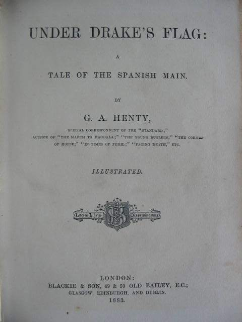 Photo of UNDER DRAKE'S FLAG written by Henty, G.A. illustrated by Browne, Gordon published by Blackie & Son (STOCK CODE: 586574)  for sale by Stella & Rose's Books