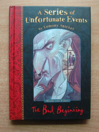 Photo of A SERIES OF UNFORTUNATE EVENTS: THE BAD BEGINNING- Stock Number: 587069