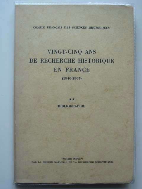 Photo of VINGT-CINQ ANS DE RECHERCHE HISTORIQUE EN FRANCE (1940-1965) published by Le Centre National De La Recherche Scientifique (STOCK CODE: 587499)  for sale by Stella & Rose's Books