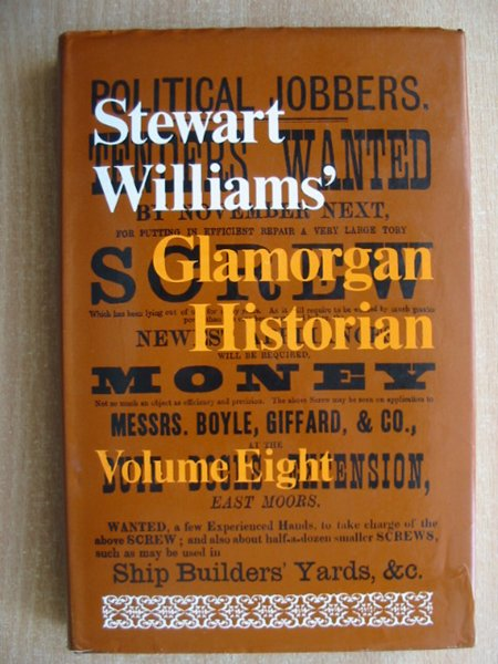 Photo of GLAMORGAN HISTORIAN VOLUME EIGHT written by Williams, Stewart published by Stewart Williams (STOCK CODE: 587971)  for sale by Stella & Rose's Books