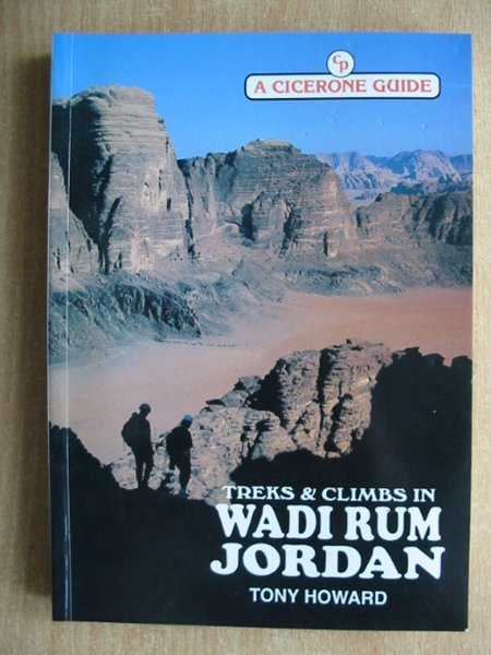 Photo of TREKS AND CLIMBS IN WADI RUM JORDAN written by Howard, Tony published by Cicerone Press (STOCK CODE: 588010)  for sale by Stella & Rose's Books