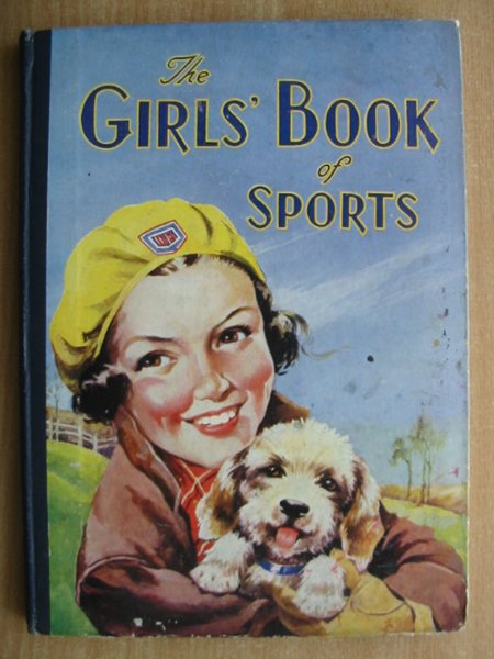 Photo of THE GIRLS' BOOK OF SPORTS written by Norling, Winifred et al,  published by Birn Brothers Ltd. (STOCK CODE: 588343)  for sale by Stella & Rose's Books