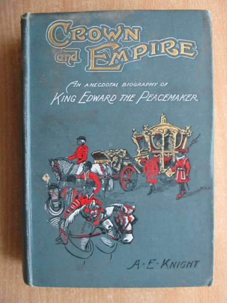 Photo of CROWN AND EMPIRE written by Knight, A.E. published by S.W. Partridge & Co. Ltd. (STOCK CODE: 588998)  for sale by Stella & Rose's Books