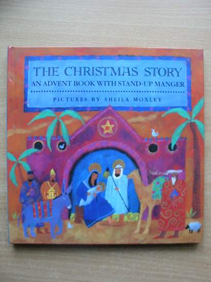 Photo of THE CHRISTMAS STORY illustrated by Moxley, Sheila published by Tango Books (STOCK CODE: 590333)  for sale by Stella & Rose's Books