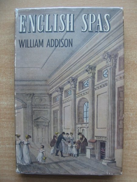 Photo of ENGLISH SPAS written by Addison, William published by B.T. Batsford Ltd. (STOCK CODE: 591205)  for sale by Stella & Rose's Books
