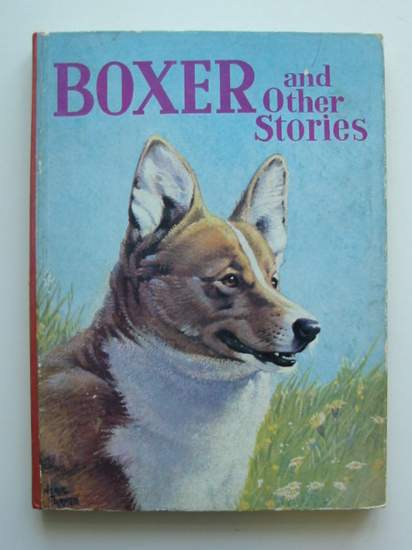 Photo of BOXER AND OTHER STORIES written by Stoneham, C.T.<br />et al,  published by The Bruce Publishing Co. Ltd. (STOCK CODE: 591638)  for sale by Stella & Rose's Books