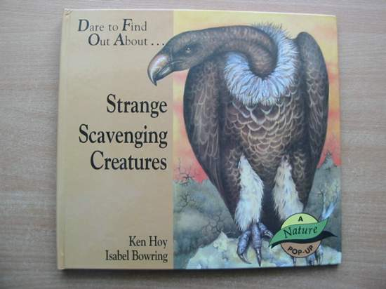 Photo of STRANGE SCAVENGING CREATURES written by Hoy, Ken illustrated by Bowring, Isabel published by Brown Wells & Jacobs Ltd. (STOCK CODE: 591671)  for sale by Stella & Rose's Books