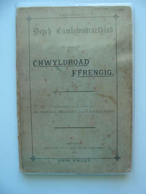 Photo of DRYCH CAMLYWODRAETHIAD YN NGOLEUNI Y CHWYLDROAD FFRENGIG written by Powell, W. published by W. Lloyd (STOCK CODE: 591963)  for sale by Stella & Rose's Books