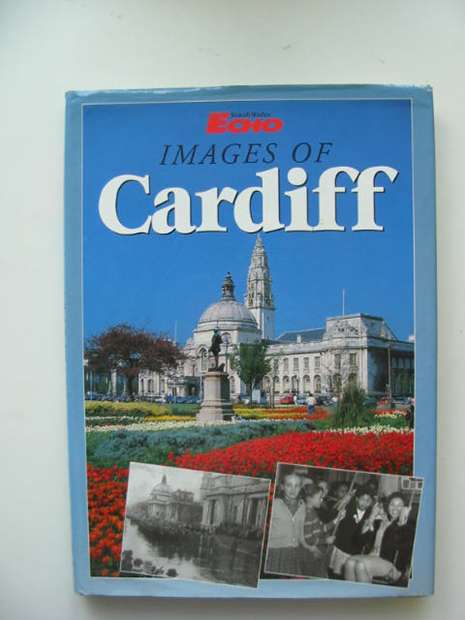 Photo of IMAGES OF CARDIFF published by Breedon Books Publishing Co. (STOCK CODE: 592293)  for sale by Stella & Rose's Books