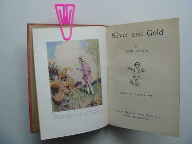 Photo of SILVER AND GOLD written by Blyton, Enid illustrated by Baumer, Lewis published by Thomas Nelson and Sons Ltd. (STOCK CODE: 592635)  for sale by Stella & Rose's Books