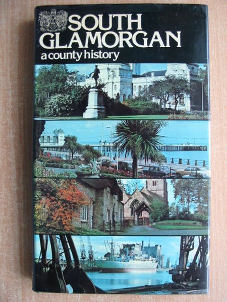 Photo of SOUTH GLAMORGAN A COUNTY HISTORY written by Williams, Stewart published by Stewart Williams (STOCK CODE: 592906)  for sale by Stella & Rose's Books