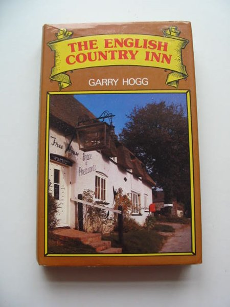 Photo of THE ENGLISH COUNTRY INN written by Hogg, Garry published by B.T. Batsford (STOCK CODE: 593216)  for sale by Stella & Rose's Books