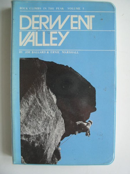 Photo of DERWENT VALLEY written by Ballard, Jim Marshall, Ernie published by Peak Committee Guide Book Executive (STOCK CODE: 594183)  for sale by Stella & Rose's Books