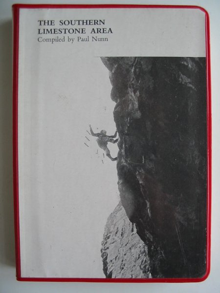 Photo of THE SOUTHERN LIMESTONE AREA written by Nunn, Paul published by Climber's Club (STOCK CODE: 594199)  for sale by Stella & Rose's Books