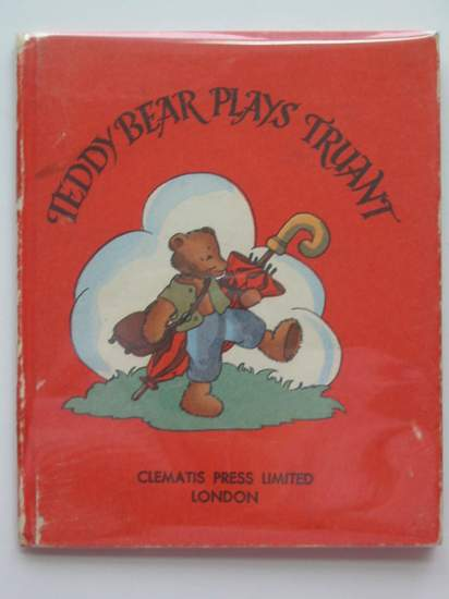Photo of TEDDY BEAR PLAYS TRUANT- Stock Number: 594493