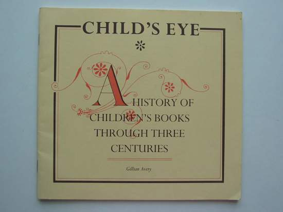 Photo of CHILD'S EYE written by Avery, Gillian published by Channel 4 (STOCK CODE: 594498)  for sale by Stella & Rose's Books