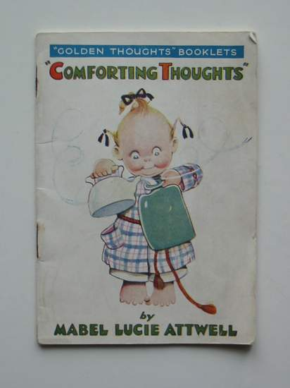 Photo of COMFORTING THOUGHTS written by Attwell, Mabel Lucie illustrated by Attwell, Mabel Lucie published by Valentine & Sons Ltd. (STOCK CODE: 594944)  for sale by Stella & Rose's Books