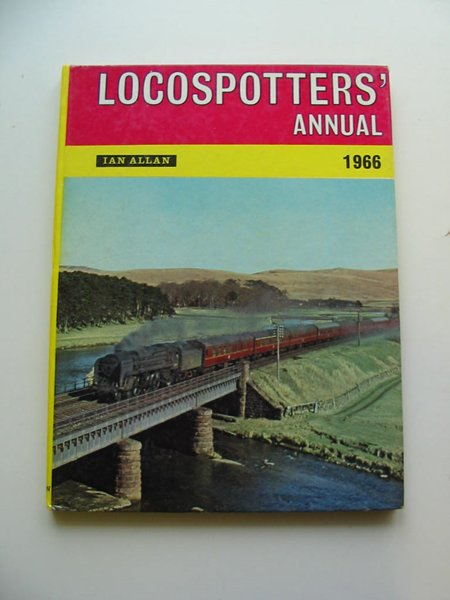 Photo of LOCOSPOTTERS' ANNUAL 1966 written by Kichenside, Geoffrey M. published by Ian Allan (STOCK CODE: 595373)  for sale by Stella & Rose's Books