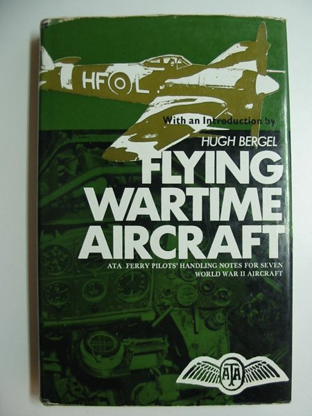 Photo of FLYING WARTIME AIRCRAFT written by Bergel, Hugh published by David & Charles (STOCK CODE: 595889)  for sale by Stella & Rose's Books