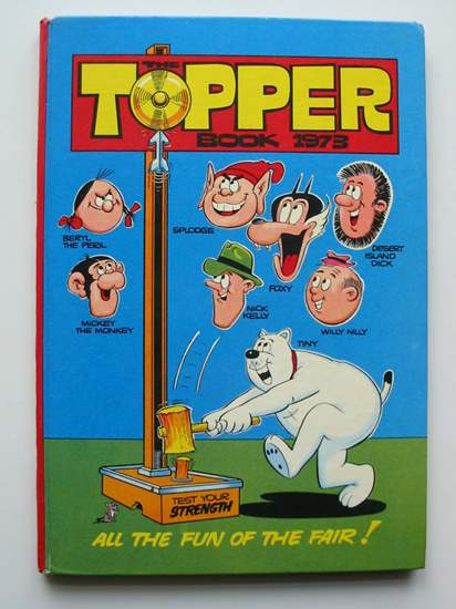 Photo of THE TOPPER BOOK 1973 published by D.C. Thomson & Co Ltd. (STOCK CODE: 596565)  for sale by Stella & Rose's Books