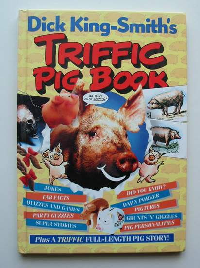 Photo of DICK KING SMITH'S TRIFFIC PIG BOOK- Stock Number: 596865