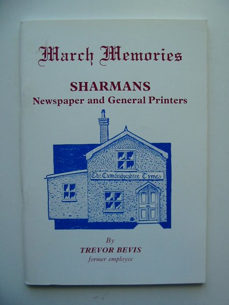 Photo of MARCH MEMORIES SHARMANS written by Bevis, Trevor published by Trevor Bevis (STOCK CODE: 597040)  for sale by Stella & Rose's Books