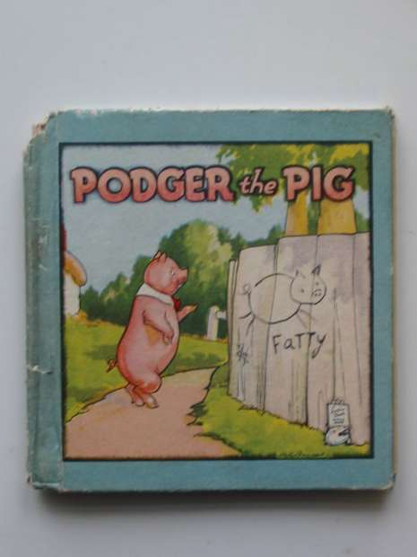 Photo of PODGER THE PIG published by Raphael Tuck & Sons Ltd. (STOCK CODE: 597136)  for sale by Stella & Rose's Books