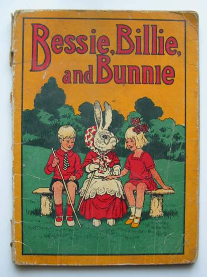 Photo of BESSIE, BILLIE, AND BUNNIE (STOCK CODE: 597163)  for sale by Stella & Rose's Books