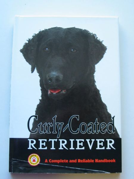 Photo of CURLY-COATED RETRIEVER written by Meek, Gary Meek, Mary published by T.F.H. Publications Ltd. (STOCK CODE: 597539)  for sale by Stella & Rose's Books