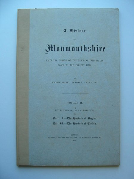 Photo of A HISTORY OF MONMOUTHSHIRE VOLUME II INDEX written by Bradney, Joseph published by Mitchell Hughes and Clarke (STOCK CODE: 597546)  for sale by Stella & Rose's Books