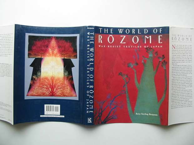Photo of THE WORLD OF ROZOME WAX-RESIST TEXTILES OF JAPAN written by Benjamin, Betsy Sterling published by Kodansha International Ltd. (STOCK CODE: 597676)  for sale by Stella & Rose's Books
