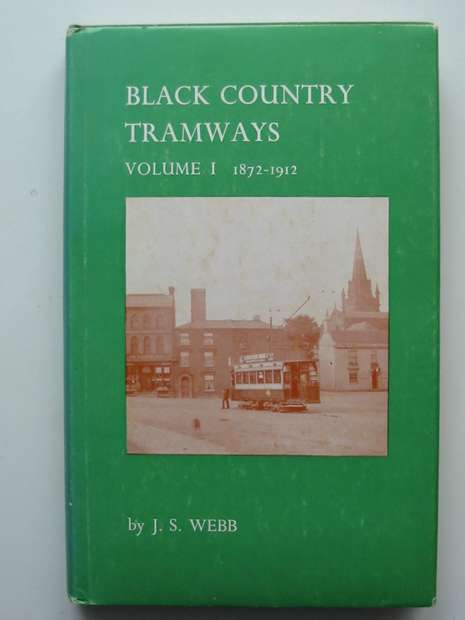 Photo of BLACK COUNTRY TRAMWAYS VOLUME I written by Webb, J.S. published by J.S. Webb (STOCK CODE: 598179)  for sale by Stella & Rose's Books