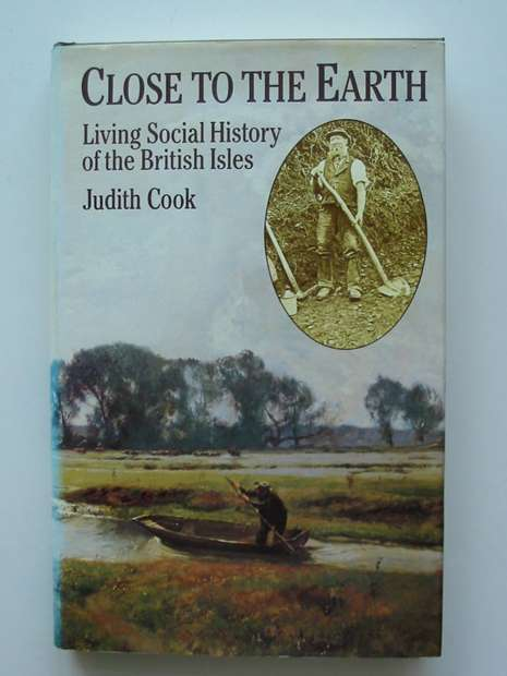 Photo of CLOSE TO THE EARTH written by Cook, Judith published by Routledge & Kegan Paul (STOCK CODE: 598349)  for sale by Stella & Rose's Books