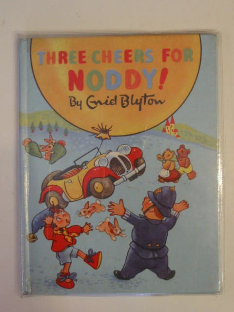Photo of THREE CHEERS FOR NODDY! written by Blyton, Enid illustrated by Beek,  published by Sampson Low, Marston & Co. Ltd. (STOCK CODE: 604149)  for sale by Stella & Rose's Books