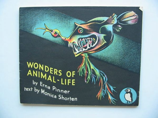 Photo of WONDERS OF ANIMAL LIFE written by Shorten, Monica illustrated by Pinner, Erna published by Penguin (STOCK CODE: 604403)  for sale by Stella & Rose's Books