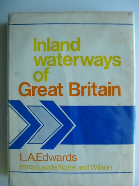 Photo of INLAND WATERWAYS OF GREAT BRITAIN written by Edwards, Lewis A. published by Imray, Laurie, Norie & Wilson Ltd. (STOCK CODE: 609779)  for sale by Stella & Rose's Books