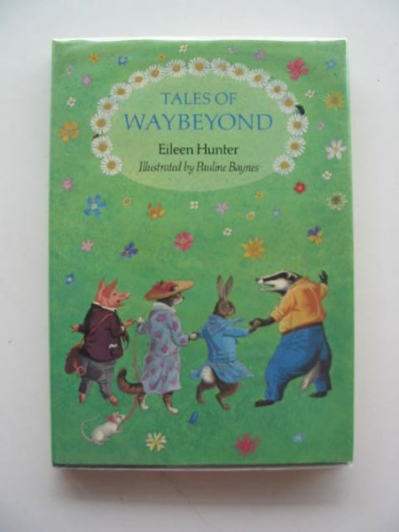 Photo of TALES OF WAYBEYOND written by Hunter, Eileen illustrated by Baynes, Pauline published by Andre Deutsch (STOCK CODE: 612385)  for sale by Stella & Rose's Books
